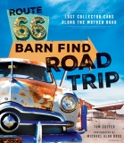 Route 66: Barn Find Road Trip