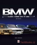 BMW Classic 5-Series 1972 to 2003: New Edition