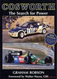 Cosworth: The Search for Power (1st Edition)