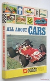 All About Cars - Compiled In Association With Corgi Toys