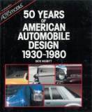 50 Years of American Automobile Design 1930-1980