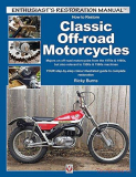 How to Restore Classic Off-road Motorcycles: Majors on off-road motorcycles