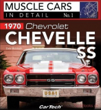 1970 Chevrolet Chevelle SS - Muscle Cars In Detail No. 1