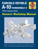 Fairchild Republic A-10 Thunderbolt II Manual - 1972 to date (all marks)