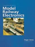 Complete Book of Model Railway Electronics (2. vydání)