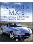 Mazda MX-5 - The Full Story of the Worlds Favourite Sportscar