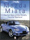 Mazda Miata - The Full Story of the Worlds Favourite Sportscar