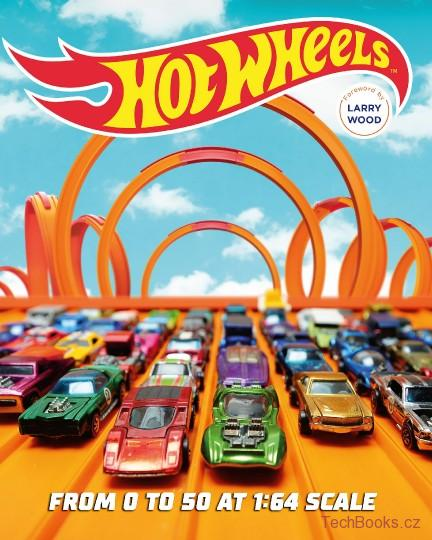 Hot Wheels: From 0 to 50 at 1:64 Scale (Paperback)