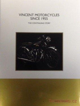 Vincent Motorcycles Since 1955, The continuing Story