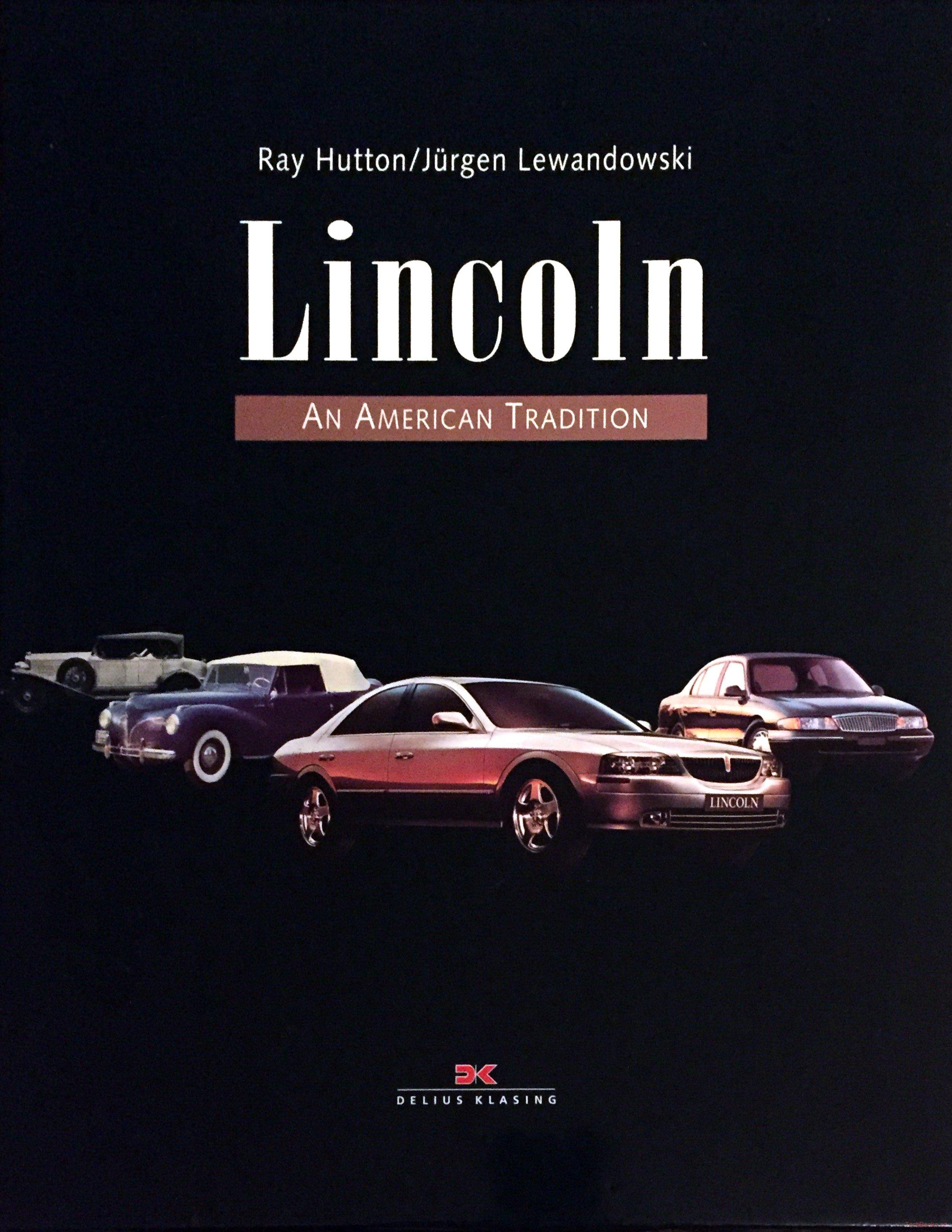 Lincoln - An American Tradition