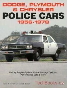 Dodge, Plymouth and Chrysler Police Cars: 1956-1978