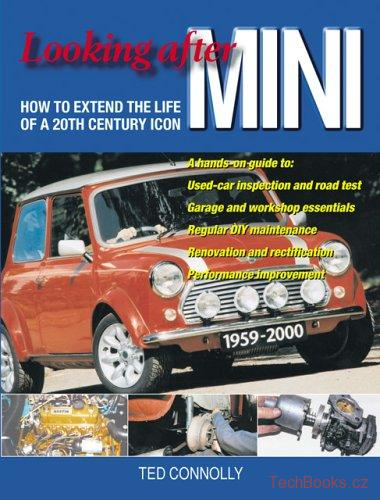 Looking After Mini: How to Extend the Life of a 20th Century Icon