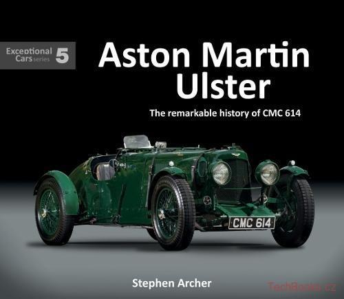 Aston Martin Ulster - The remarkable history of CMC 614