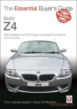 BMW Z4: E85 Roadster and E86 Coupé, incl. M and Alpina 2003-2009