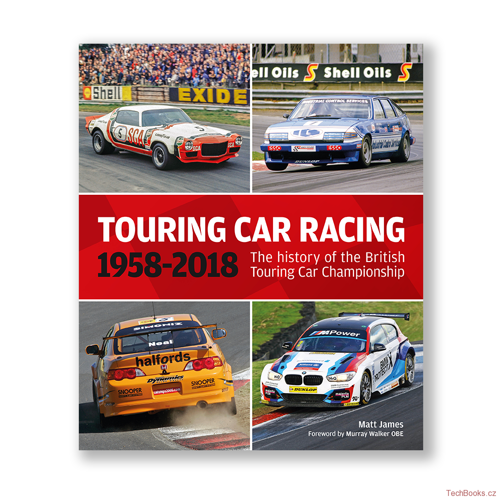 Touring Car Rarcing - History Of The British Touring Car Championship 1958–2018