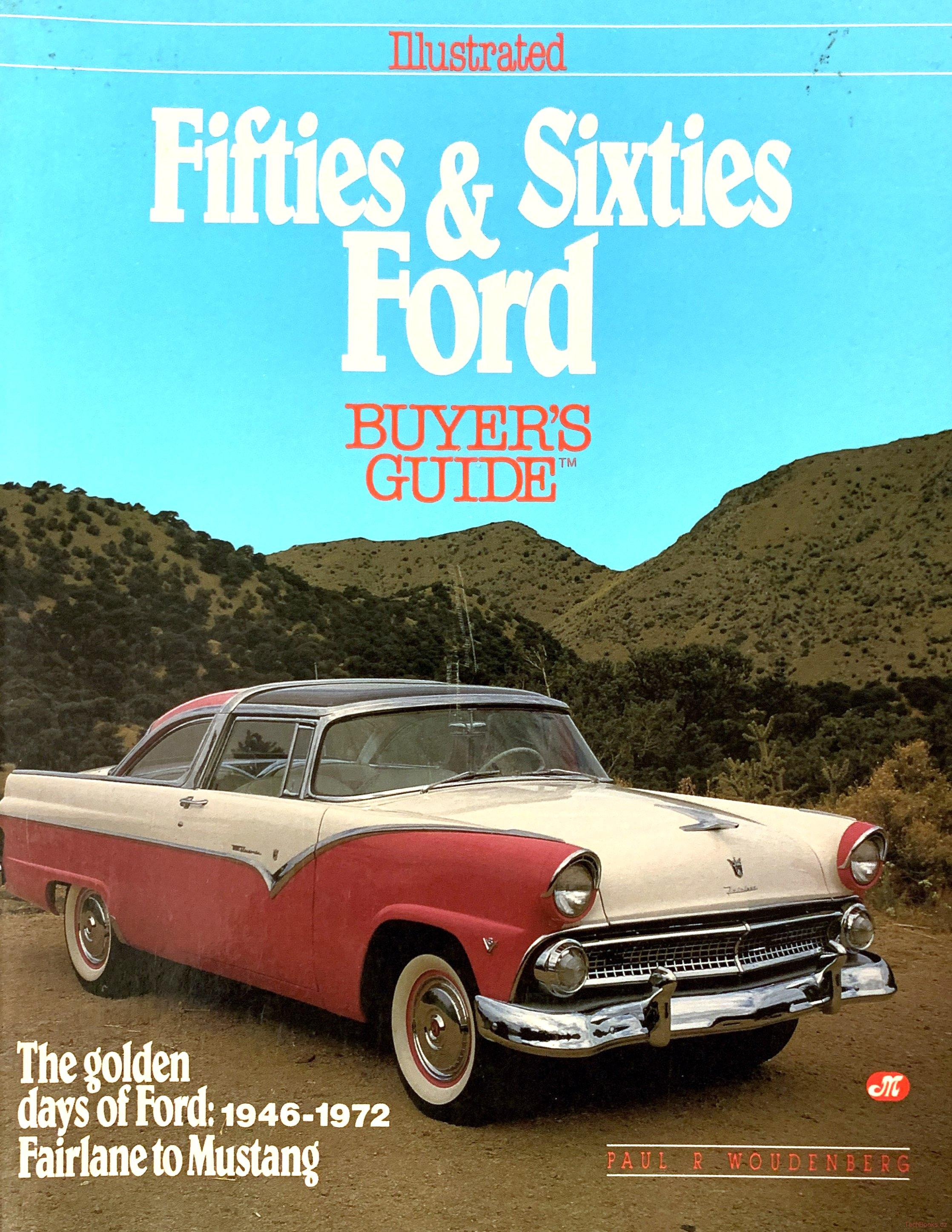 Fifties & Sixties Ford - Illustrated Buyer's Guide