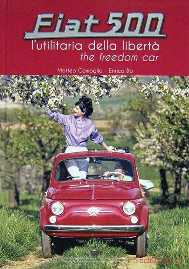 Fiat 500 - The Freedom Car / l'utilitaria della libertà'