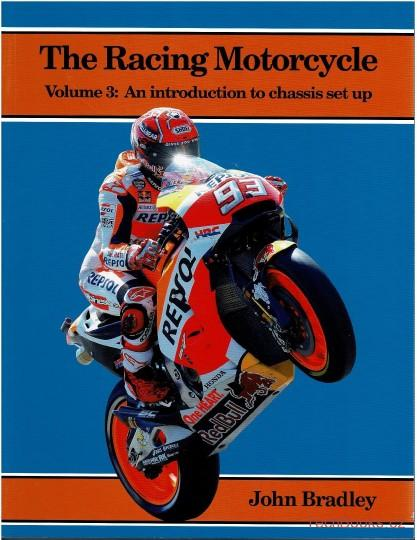 Racing Motorcycle, Volume 3: An Introduction to Chassis Set Up