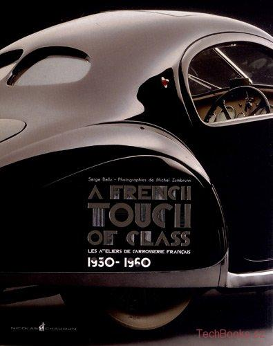 A French Touch of Class : Les ateliers de carrosserie français 1930-1960