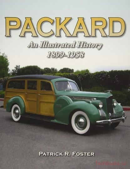 Packard: An Illustrated History 1899-1958
