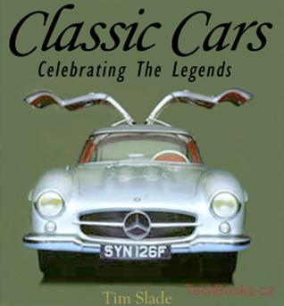 Classic Cars - Celebrating The Legends