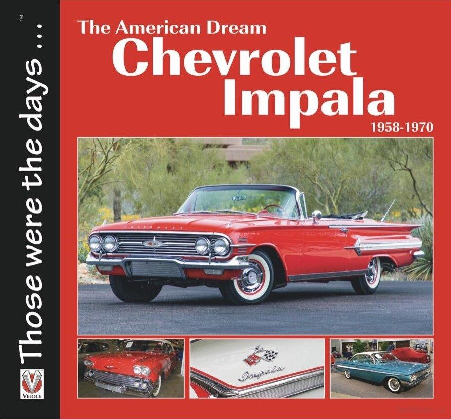 Chevrolet Impala 1958-1970 - The American Dream
