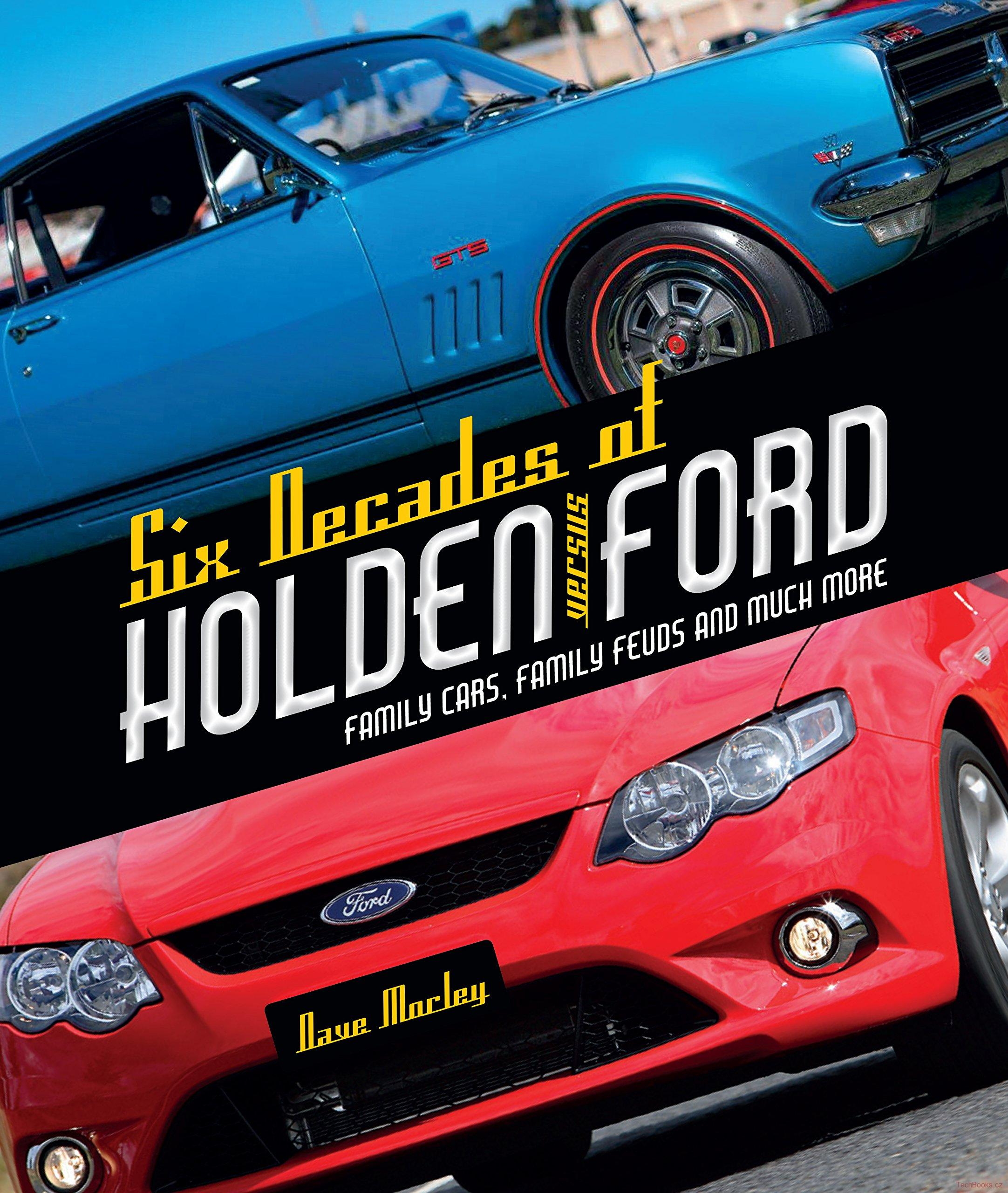 Six decades of Holden versus Ford
