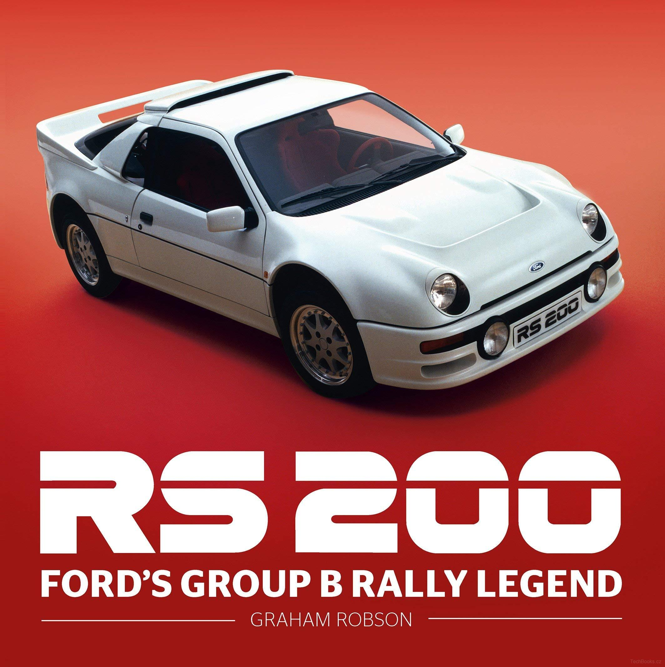 RS200 – Ford's Group B Rally Legend