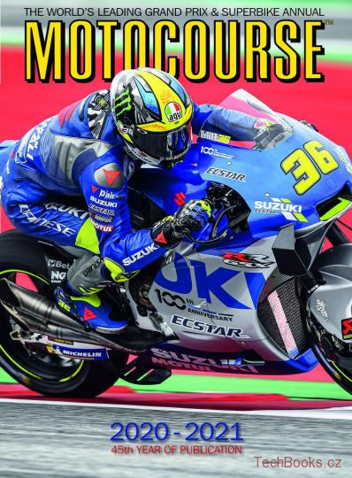 Motocourse Annual 2020-2021: The World's Leading Grand Prix & Superbike Annual