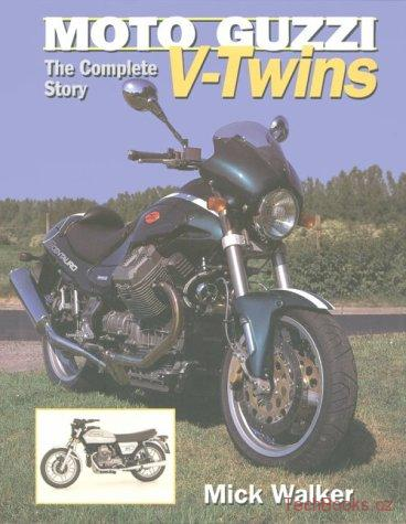 Moto Guzzi V-Twins, The Complete Story