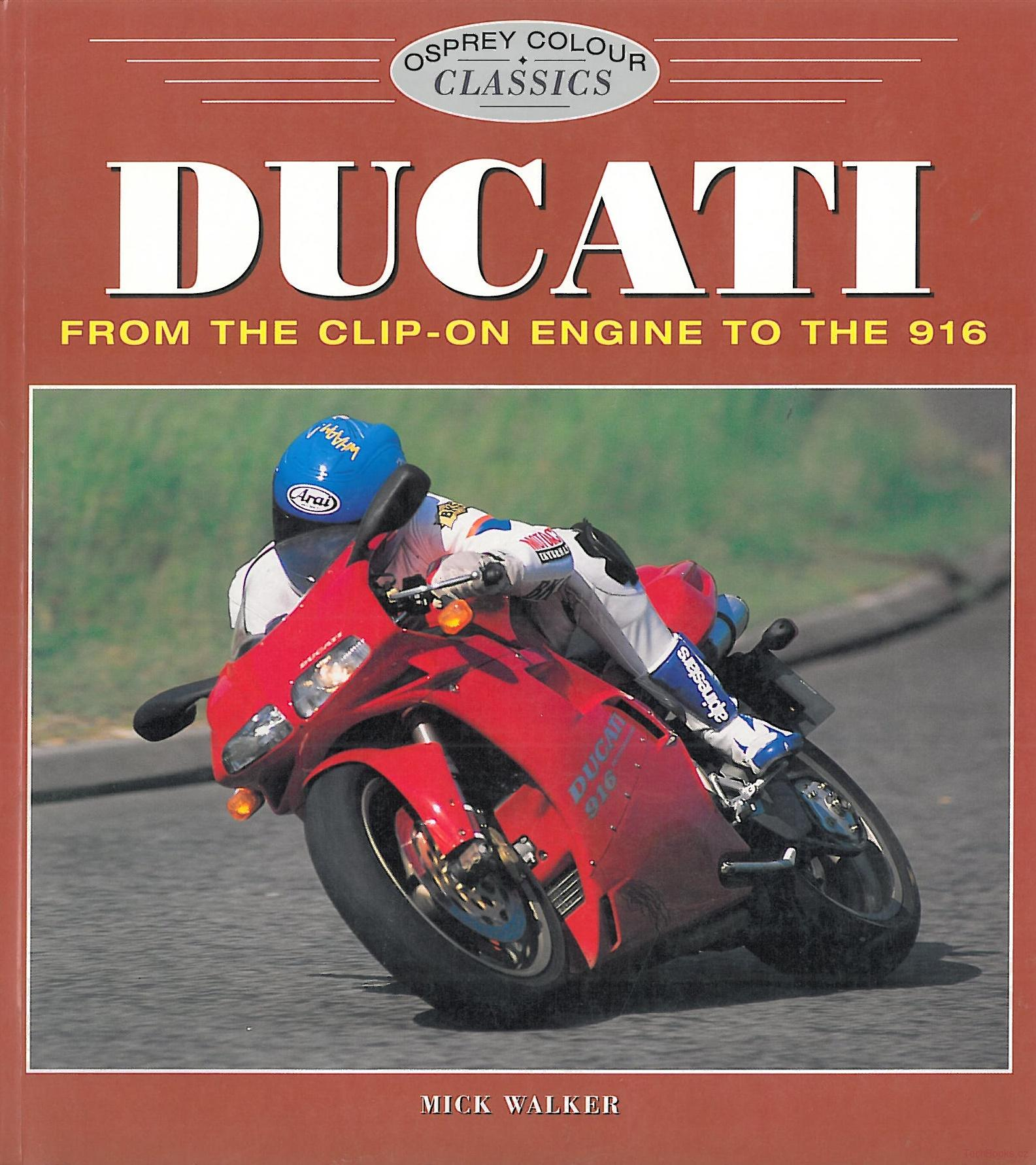 Ducati, From the Clip-on Engine to the 916