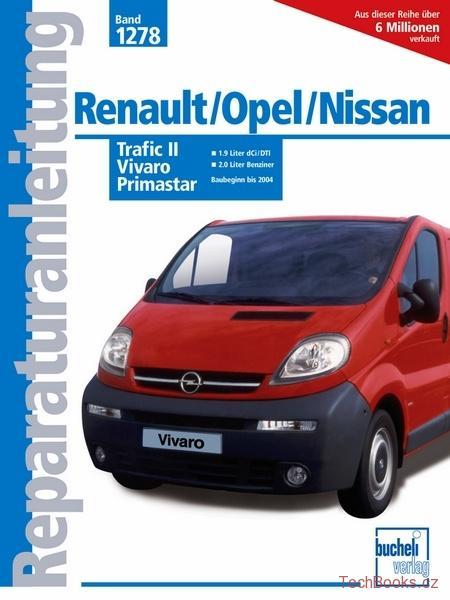 Renault Trafic Ii Opel Vivaro Nissan Primastar 01 04