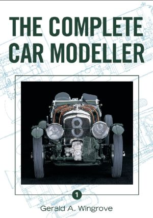 Complete Car Modeller Vol.1