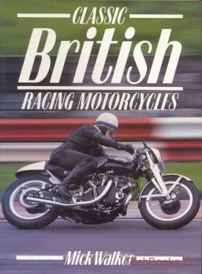 Classic British Racing Motor Cycles