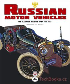 Russian Motor Vehicles – The Czarist Period: 1784 to 1917