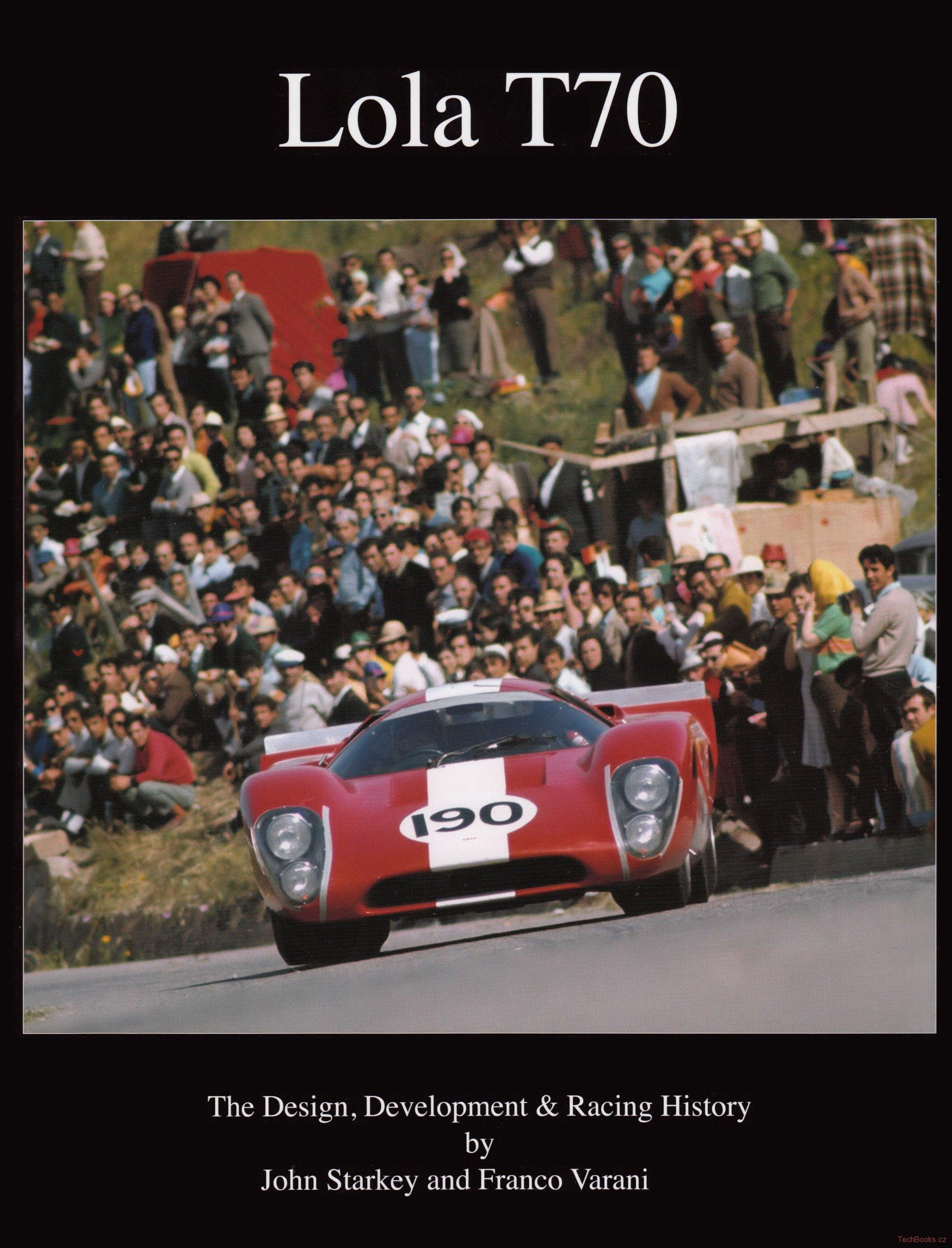 Lola T70, The Design Development & Racing History