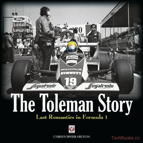 The Toleman Story: Last Romantics in Formula 1
