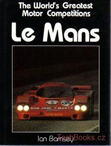 Le Mans: The World's Great Motor Competitions