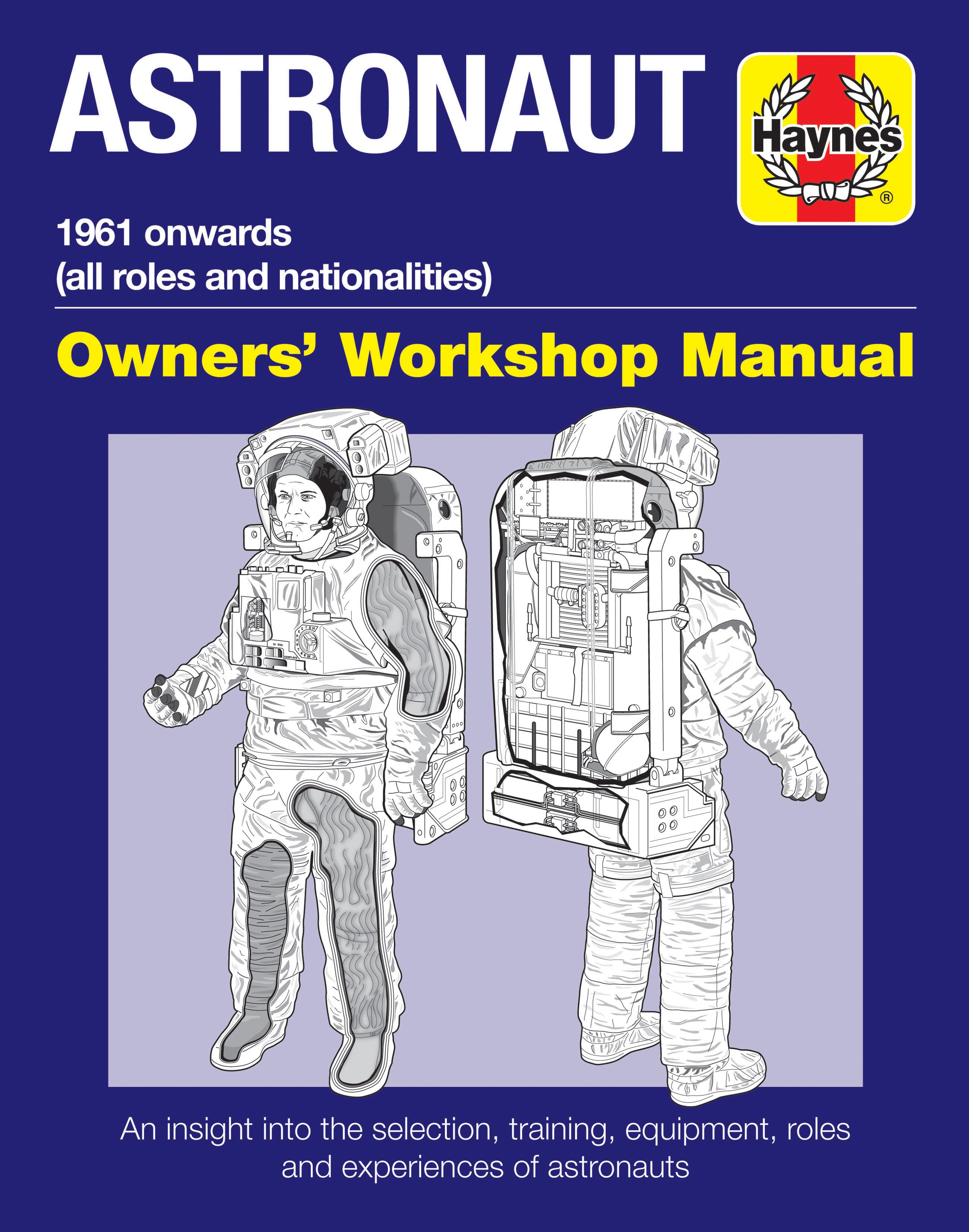 Astronaut Manual - 1961 onwards (all roles and nationalities)