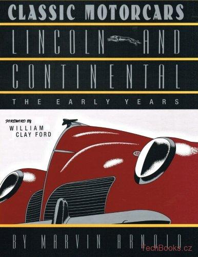 Lincoln and Continental: The Early Years