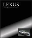 Lexus, The Challenge to Create the Finest Automobile