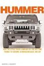 Hummer: How the Little Truck Company Hit the Big Time, Thanks to Saddam, Schwarz