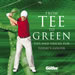 From Tee to Green (paperback)