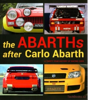 Abarths After Carlo Abarth : A Thirty Year History Of Racing Cars