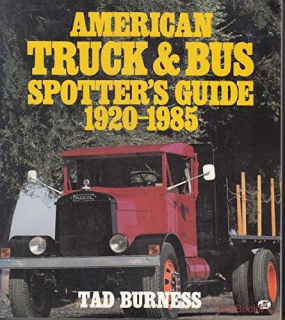 American Truck and Bus Spotters' Guide 1920-1985