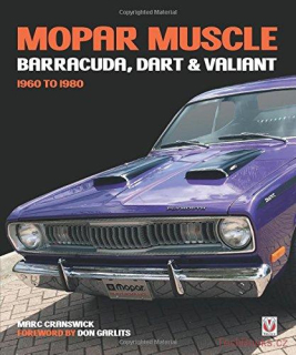 MOPAR Muscle - Barracuda, Dart & Valiant 1960-1980