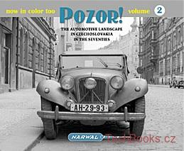 POZOR! 2 The automotive landscape in Czechoslovakia in the seventies