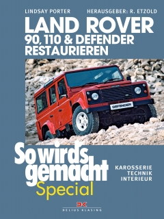 Land Rover 90, 110 & Defender restaurieren