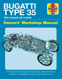 Bugatti Type 35 Owners' Workshop Manual - 1924 Onwards (all models)