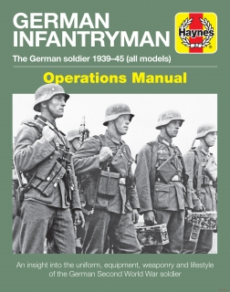 German Infantryman Manual - The German Soldier 1939-45